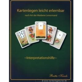 Kartenlegen leicht erlernbar die Interpretationshilfe zum Kartenlegen nach Art der Madame Lenormand