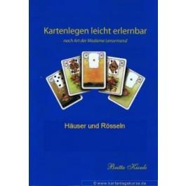 Kartenlegen lernen leicht gemacht Häuser und Rösseln schnell und einfach lernen