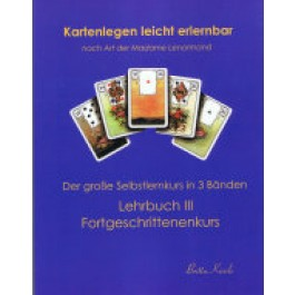 Selbstlernkurs (Kartenlegen lernen)// Fortgeschrittene