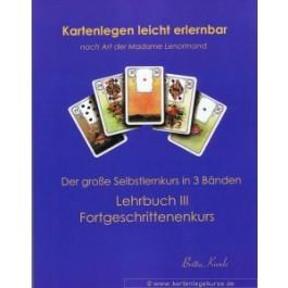 Selbt Kartenlegen lernen mit dem Fortgeschrittenenkurs Lehrbuch III