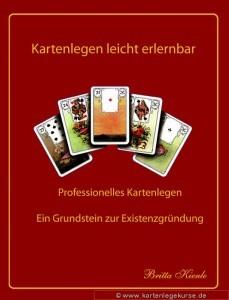 Lenormand Kurs, Kartenlegen schnell und gezielt lernen. die Kartenlegeschule für Fortgeschrittene