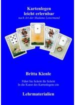 Einzellektion zum Kartenlegen lernen Lenormand lernen mit Brittas bewährten Kartensystem