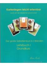 Kartenlegen lernen leicht gemacht. Grundkurs in die Kunst des Kartenlegens