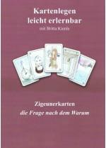 Kartenlegen Zigeunerbuch leicht und schnell die Frage nach dem WARUM
